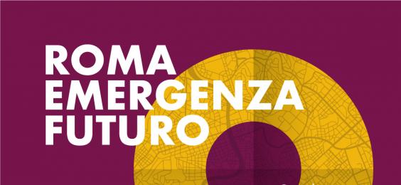 Roma. emergenza futuro
