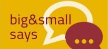 Big&Small Says - Presentazione