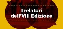 I relatori dell'VIII Edizione